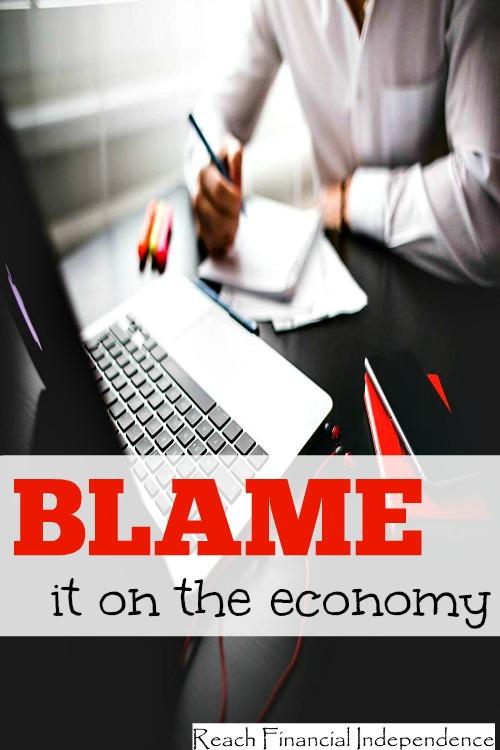 Blame it on the economy