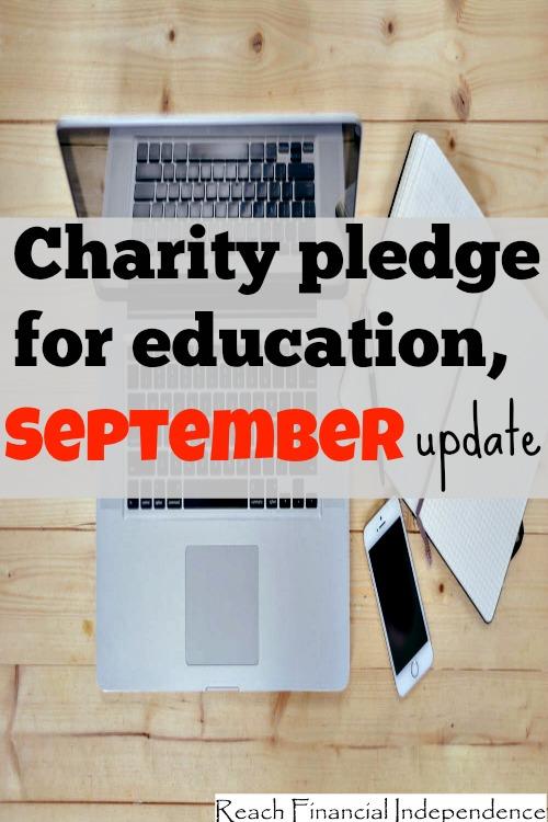 Charity pledge for education, September update