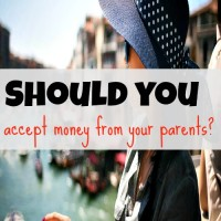 Should you accept money from your parents?
