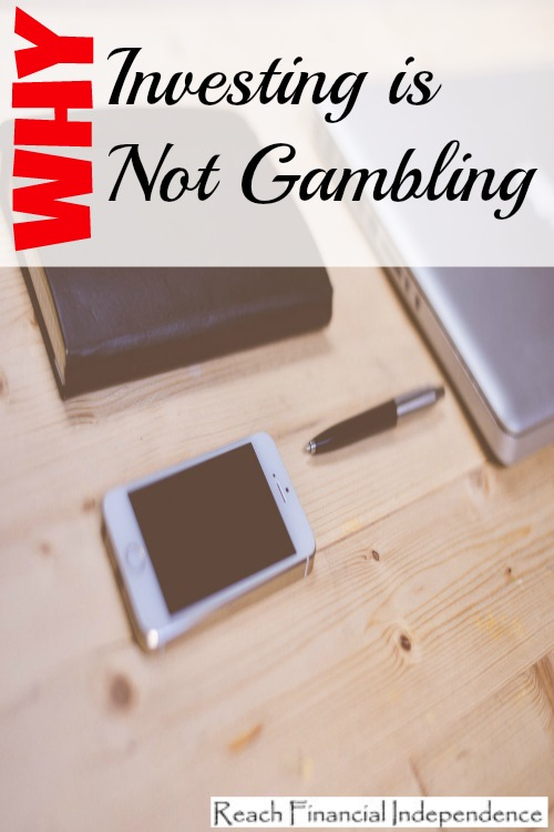 Investing is Not Gambling