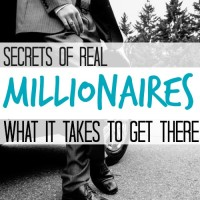 Secrets of Real Millionaires What it Takes to Get There