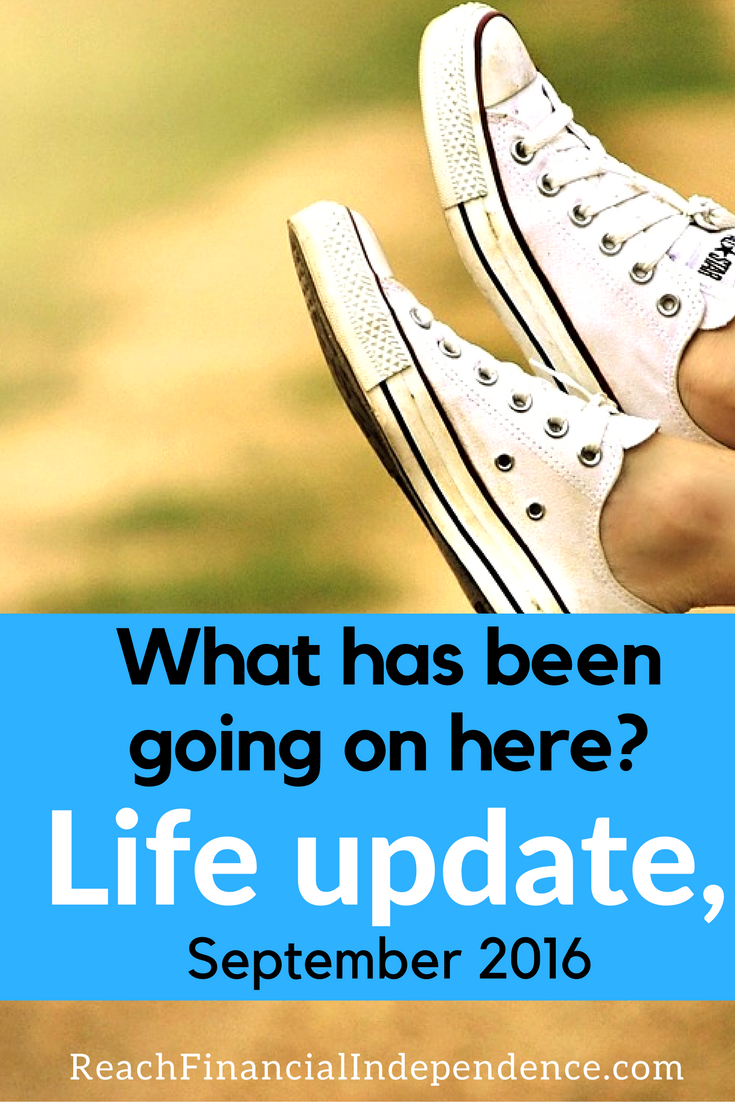 What has been going on here? Life update, September 2016