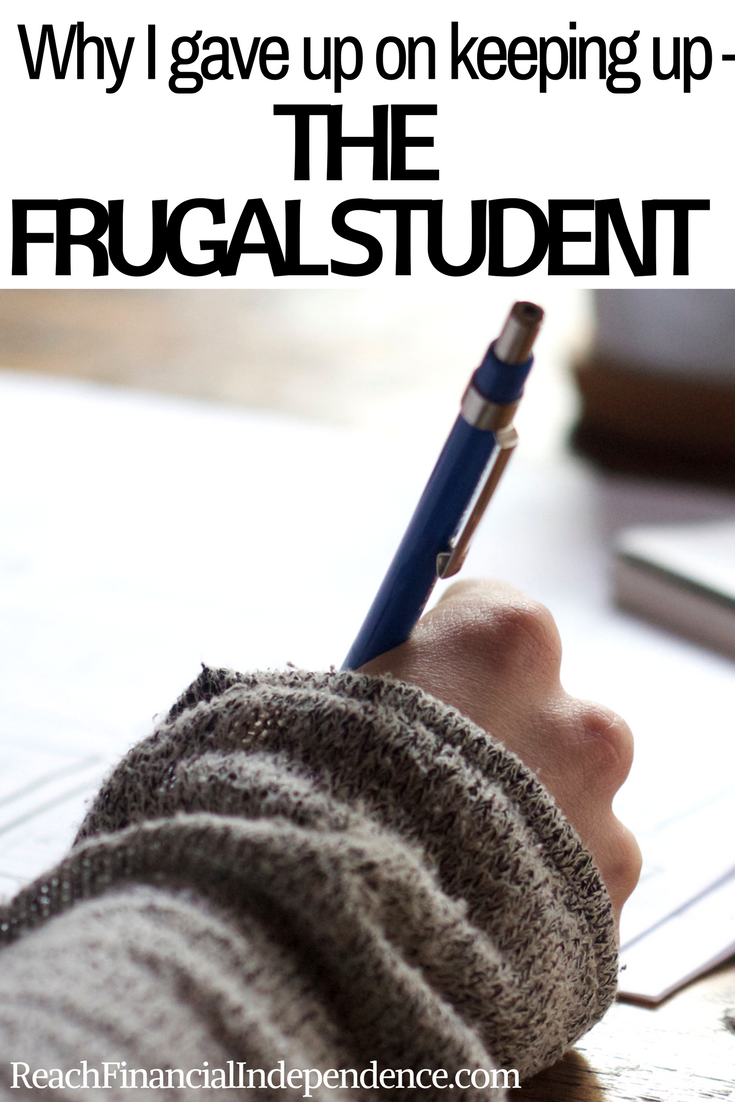 Why I gave up on keeping up – The frugal student. Instead, I want to present to you my plan for financial independence in the hope of inspiring millennials to give up on keeping up and to make a plan to become financially – and mentally – independent.
