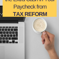Making the Most of the Extra Cash in Your Paycheck from Tax Reform