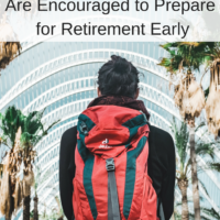 Are Encouraged to Prepare for Retirement Early