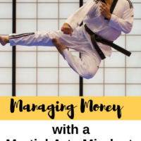 Managing Money with a Martial Arts Mindset. A true martial artist knows they're training is never complete. This is how we should go about our finances.