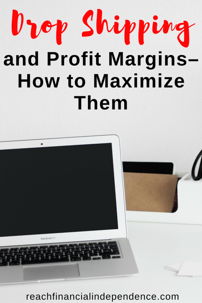 Drop Shipping and Profit Margins – How to Maximize Them. No matter what your niche, you have competitors. Everyone buys their goods from the same suppliers, everyone has the same risks, and everyone has similar website costs. #dropshipping #makemoney
