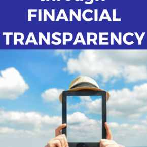 "Self-Satisfaction through Financial Transparency. The only way to create a list of ""Best Practices"" for personal finances, is by creating an atmosphere of financial transparency. #financialliteracy #personalfinance"